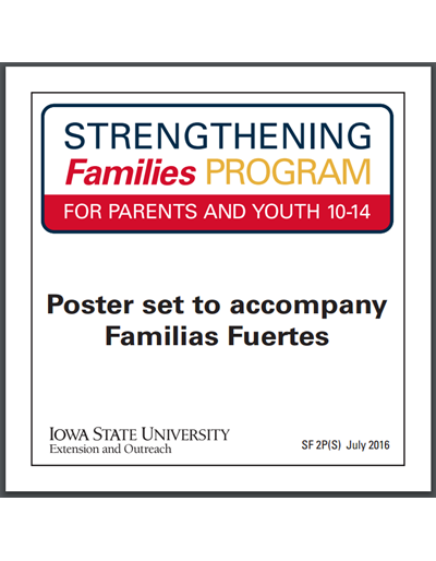 Strengthening Families Program: For Parents and Youth 10-14 - Familias Fuertes Poster Set